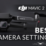 best camera settings for dji mavic 2 pro